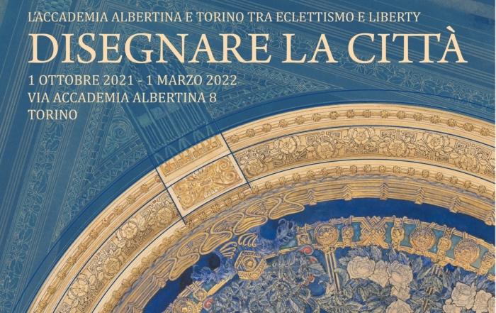 L'Accademia Albertina e Torino tra Eclettismo e Liberty